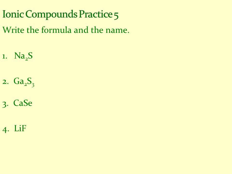Ionic Compounds Practice 5