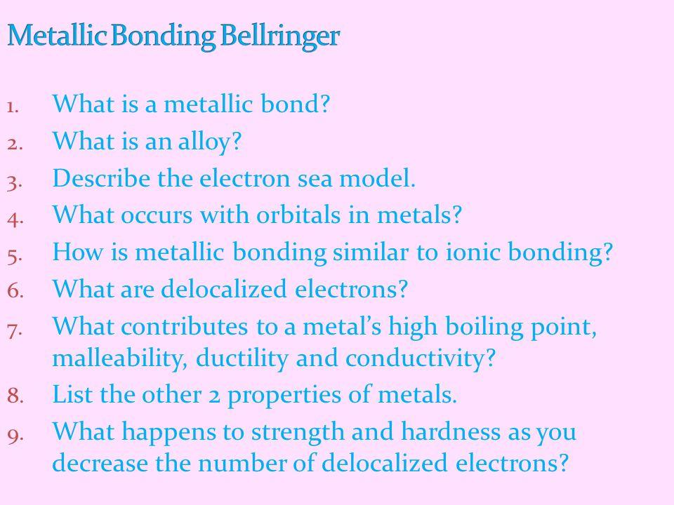 Metallic Bonding Bellringer
