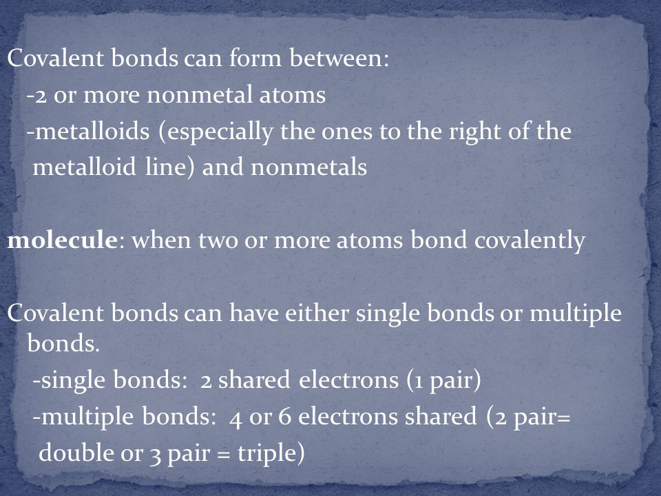 Covalent bonds can form between: