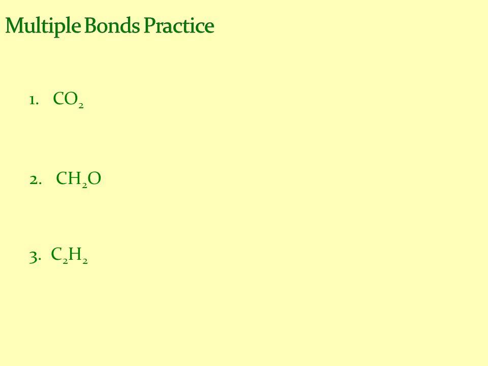 Multiple Bonds Practice