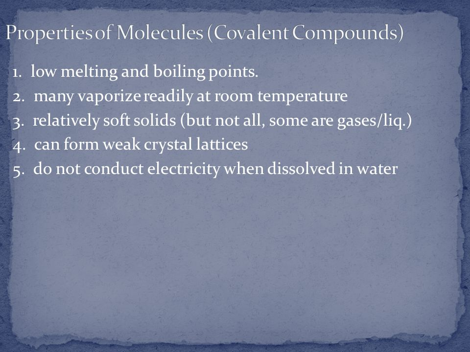 Properties of Molecules (Covalent Compounds)