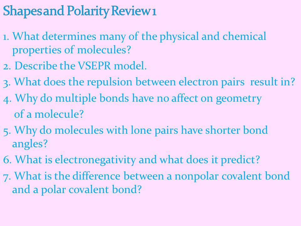Shapes and Polarity Review 1