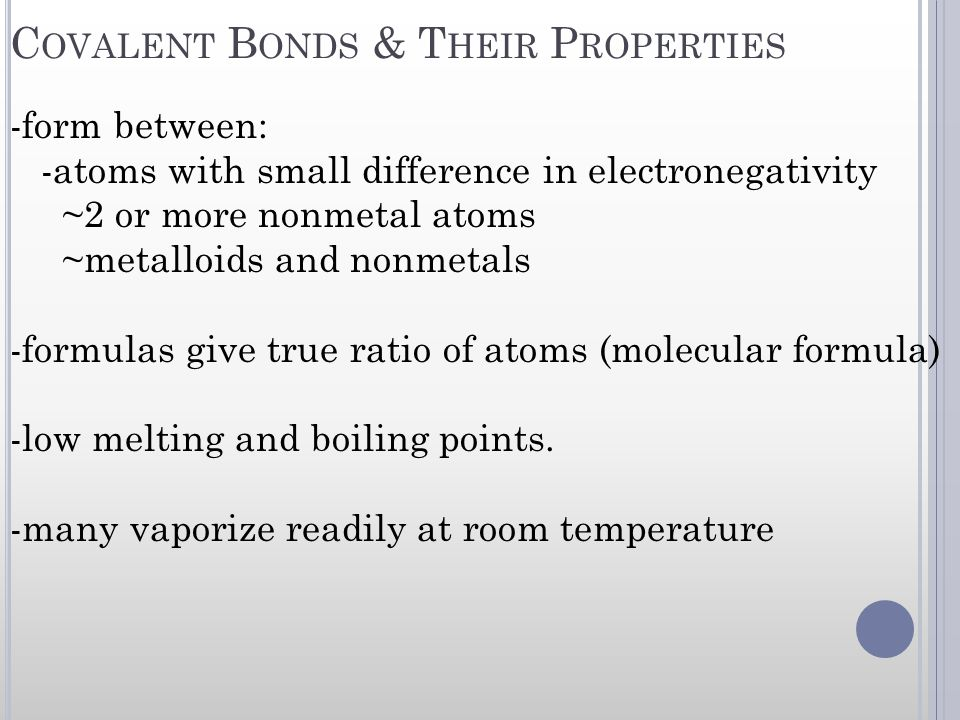 Covalent Bonds & Their Properties