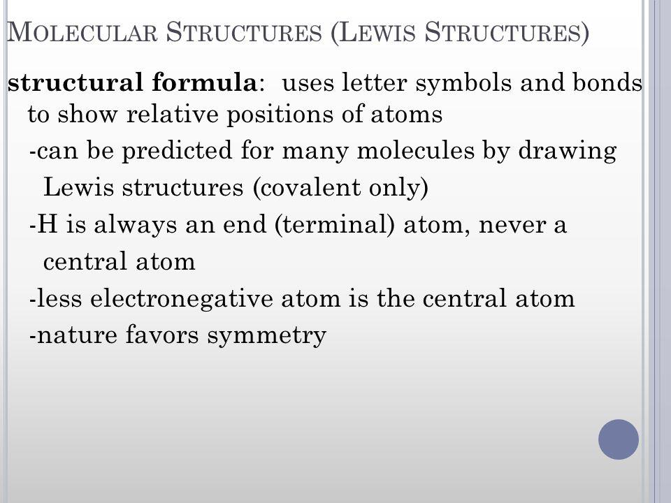 Molecular Structures (Lewis Structures)