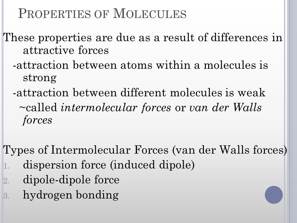 Properties of Molecules