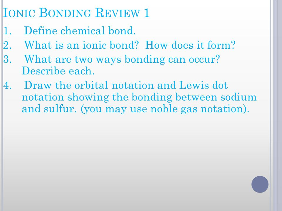 Ionic Bonding Review 1