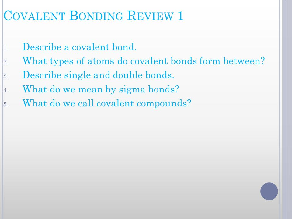 Covalent Bonding Review 1
