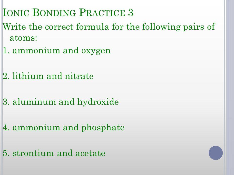 Ionic Bonding Practice 3