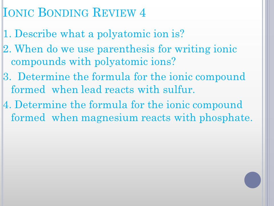 Ionic Bonding Review 4
