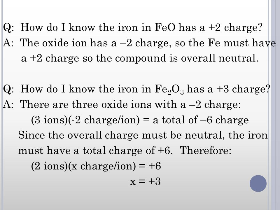 Q: How do I know the iron in FeO has a +2 charge