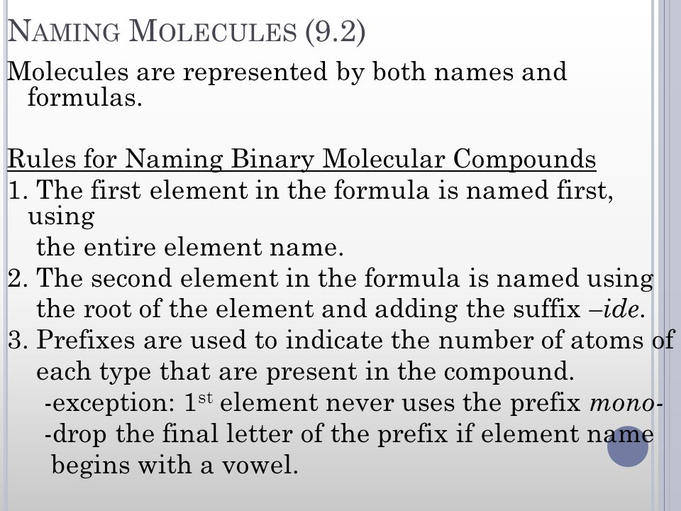 Naming Molecules (9.2)