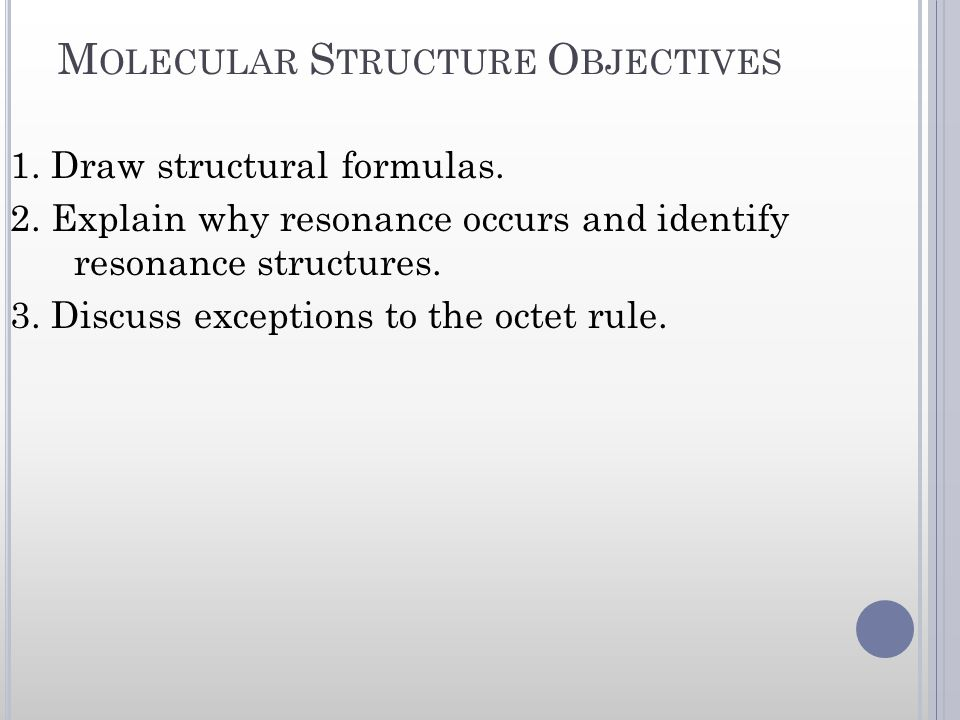Molecular Structure Objectives