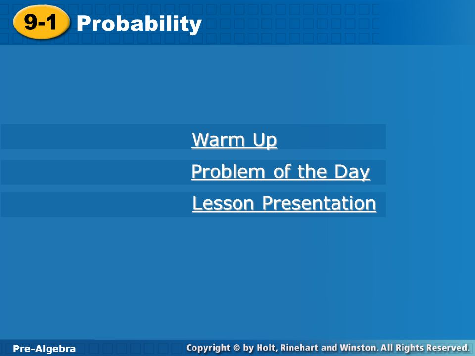 9-1 Probability Warm Up Problem of the Day Lesson Presentation