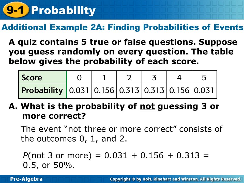 Additional Example 2A: Finding Probabilities of Events