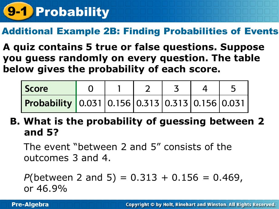 Additional Example 2B: Finding Probabilities of Events