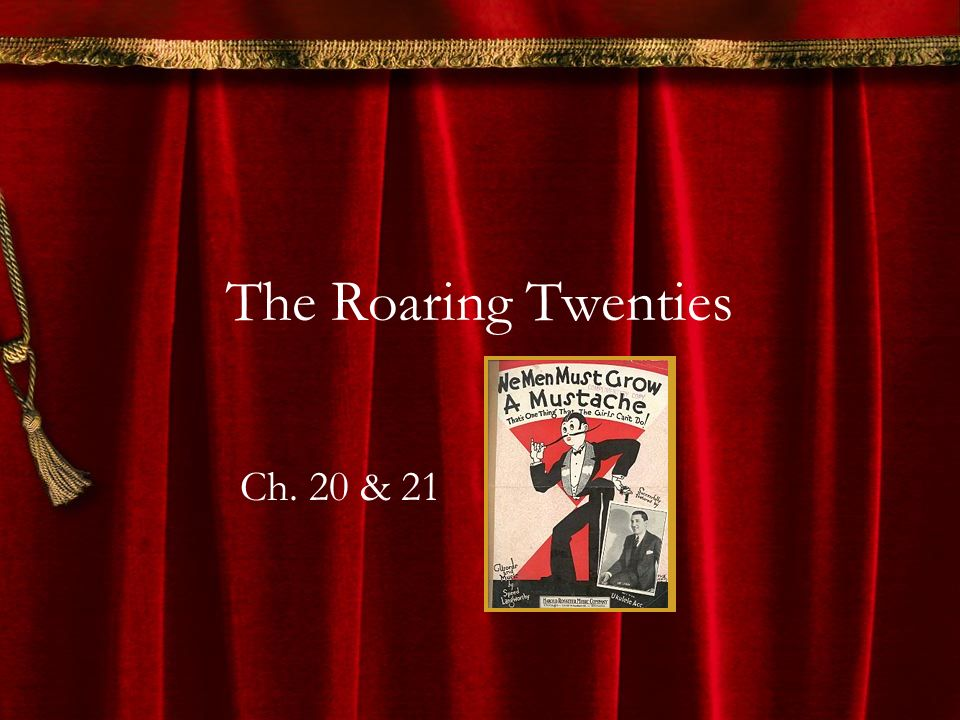The Roaring Twenties Ch. 20 & 21