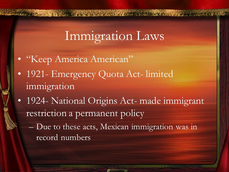 Immigration Laws Keep America American