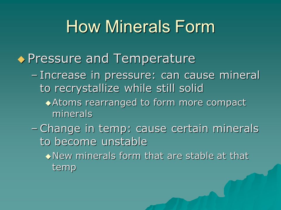 How Minerals Form Pressure and Temperature