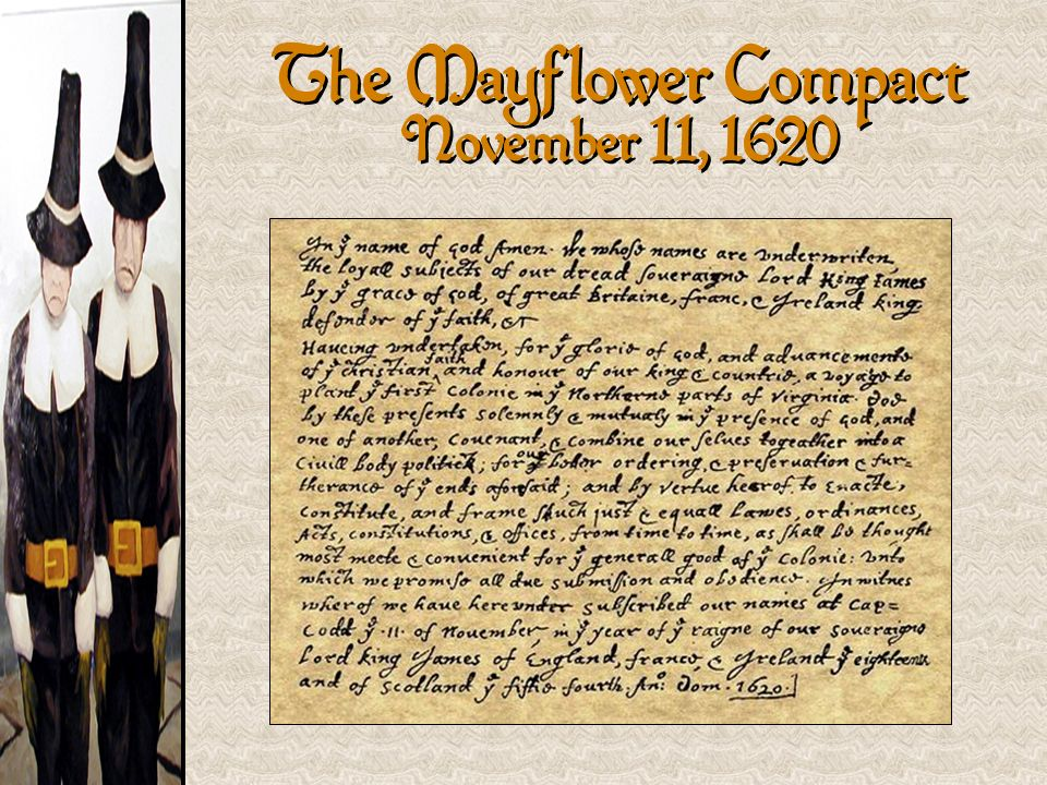The Mayflower Compact November 11, 1620
