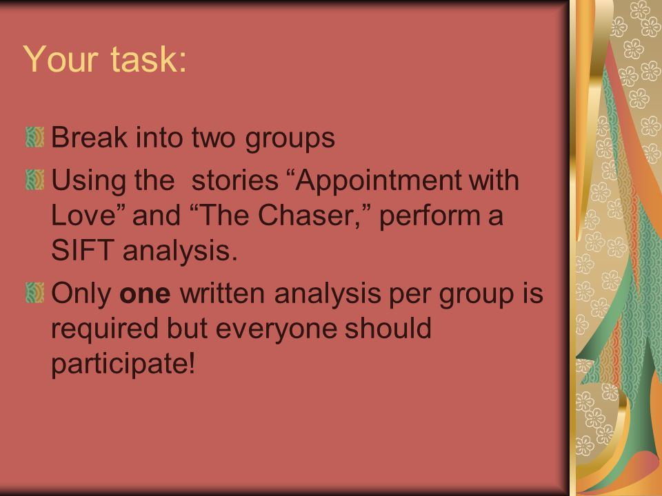 Your task: Break into two groups