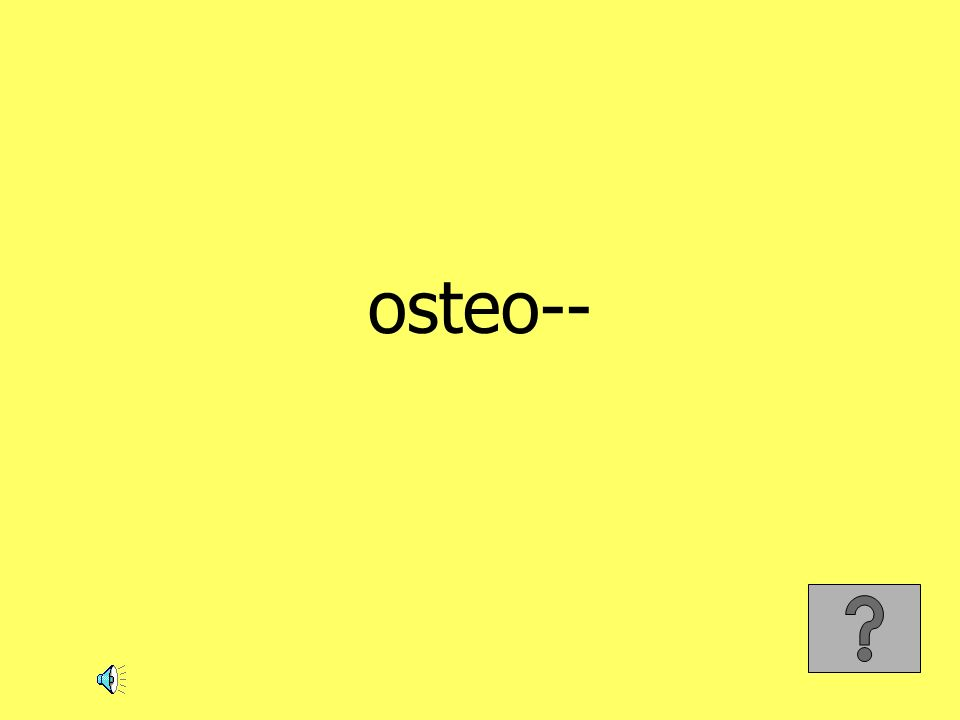 osteo--