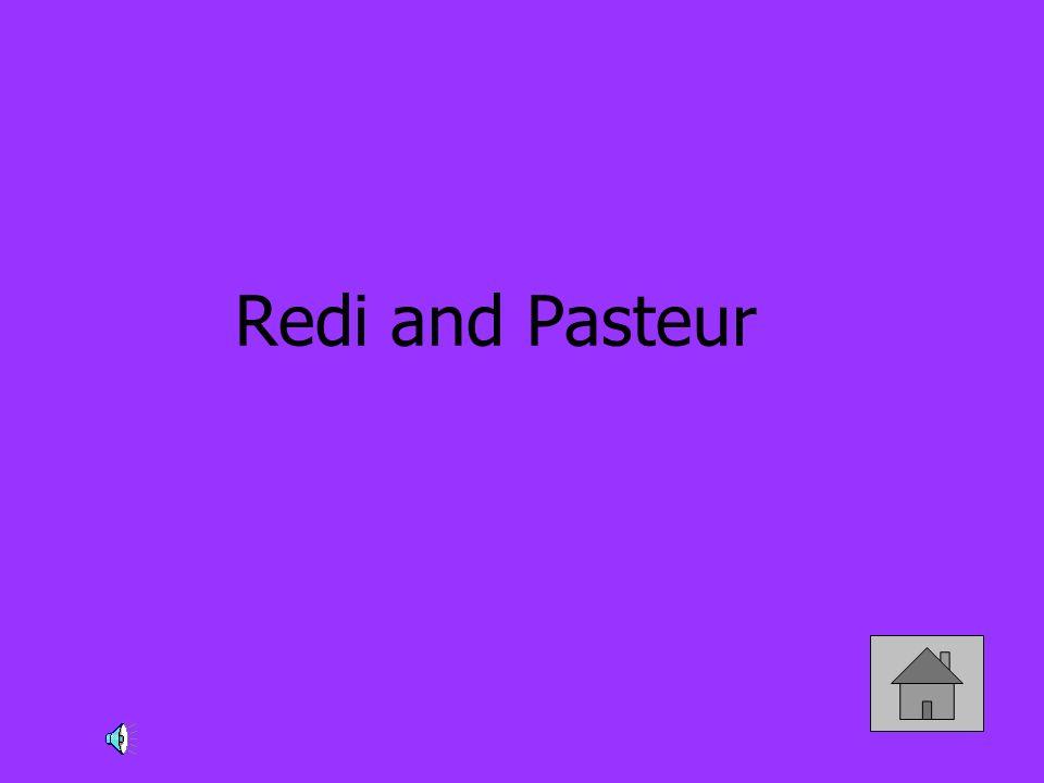 Redi and Pasteur