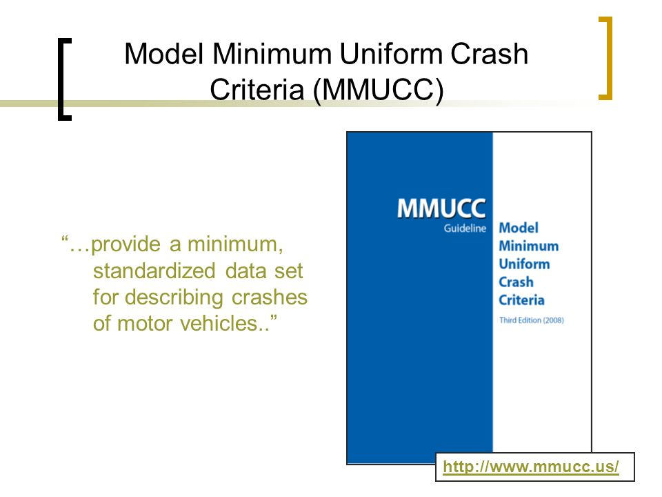 Model Minimum Uniform Crash Criteria (MMUCC)