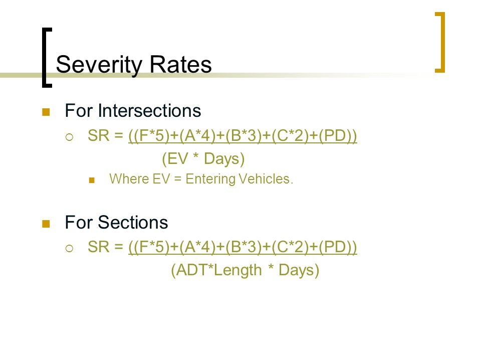 Severity Rates For Intersections For Sections