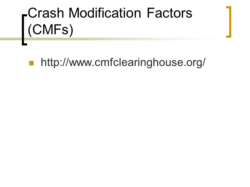 Crash Modification Factors (CMFs)