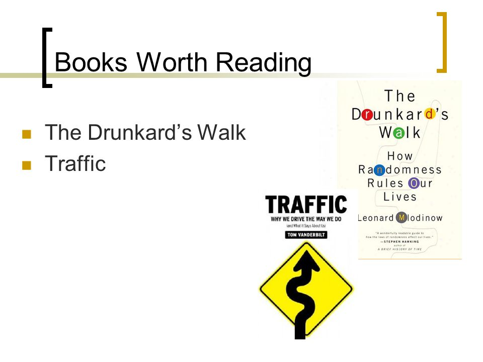 Books Worth Reading The Drunkard's Walk Traffic