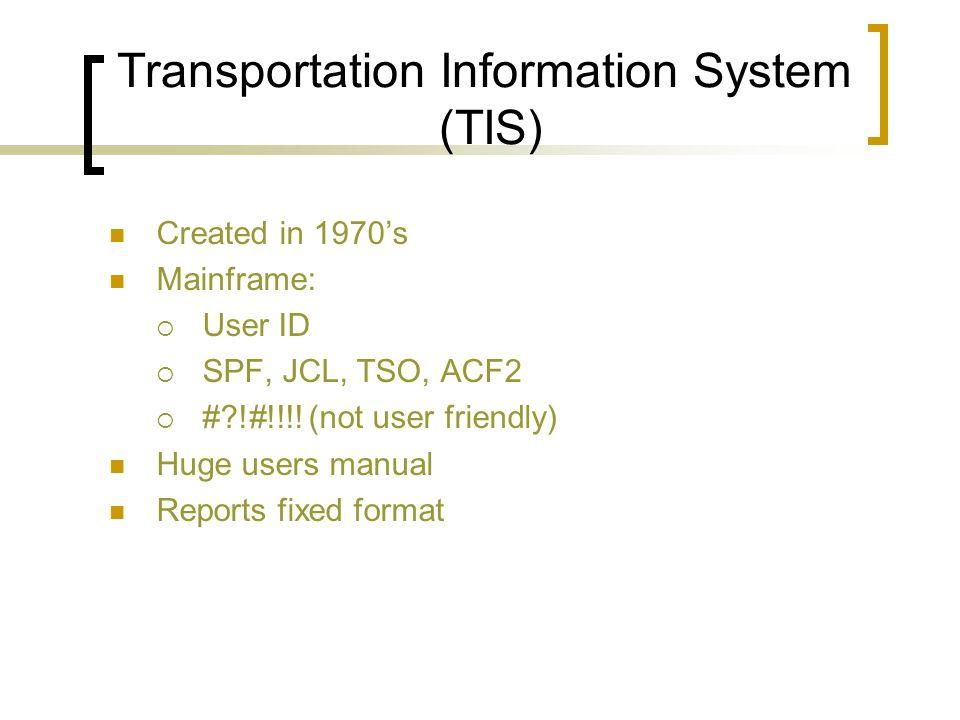 Transportation Information System (TIS)