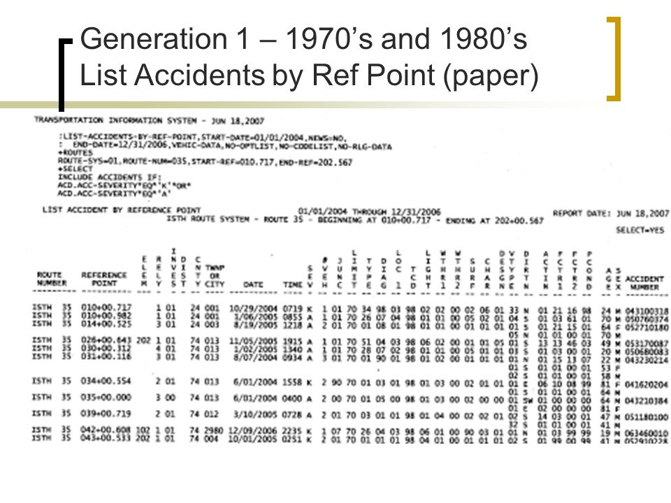 Generation 1 – 1970's and 1980's List Accidents by Ref Point (paper)