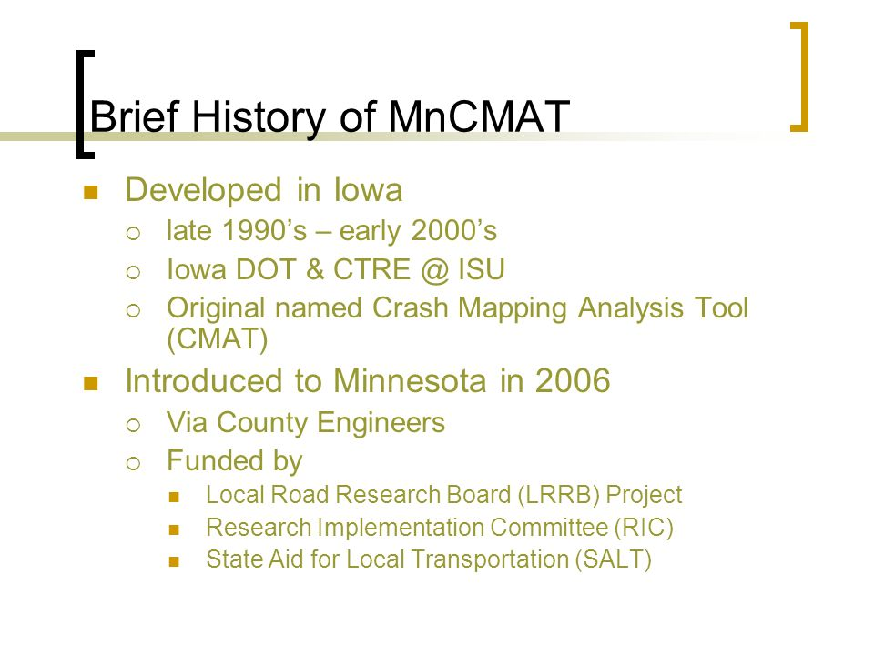 Brief History of MnCMAT