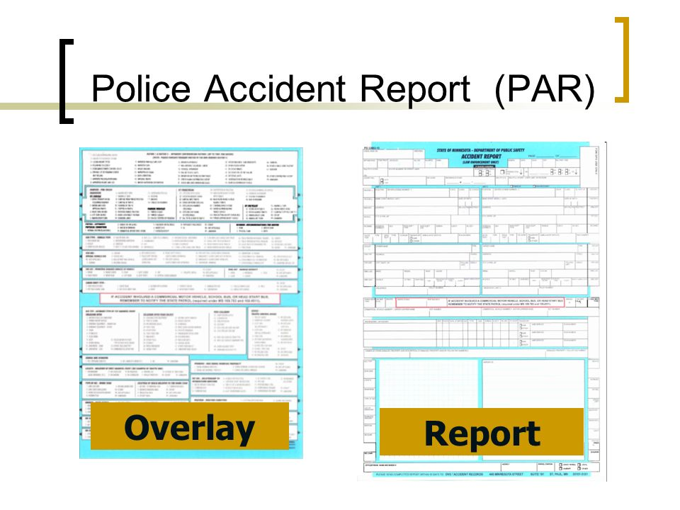 Police Accident Report (PAR)