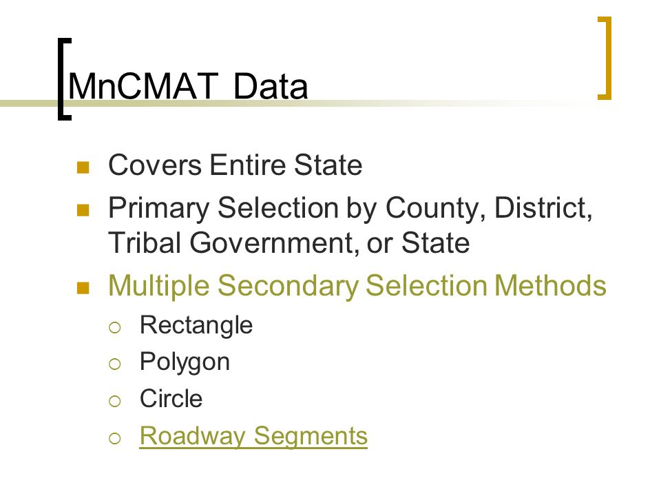 MnCMAT Data Covers Entire State