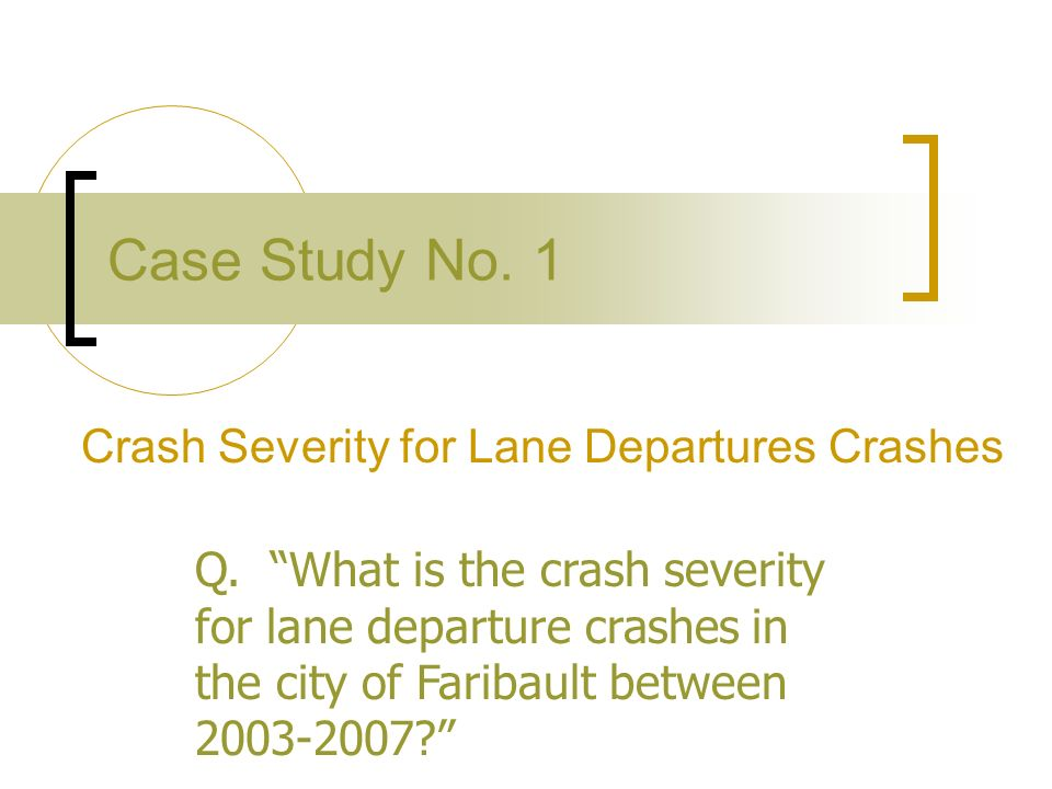 Crash Severity for Lane Departures Crashes