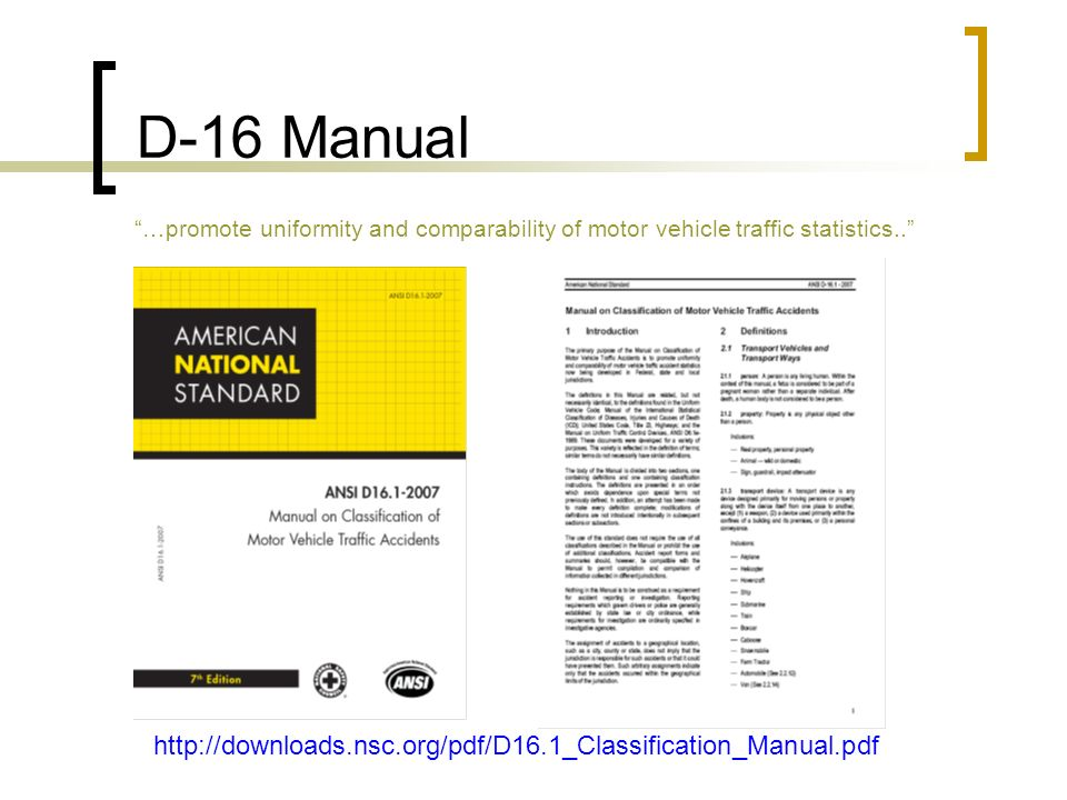 D-16 Manual …promote uniformity and comparability of motor vehicle traffic statistics..