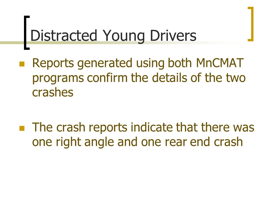Distracted Young Drivers
