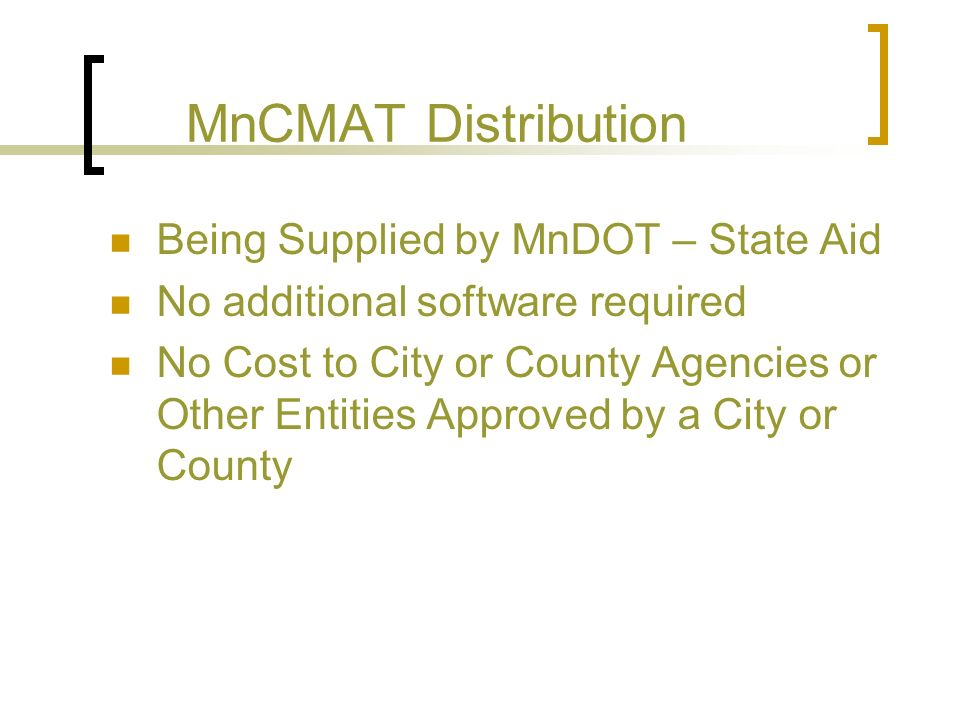 MnCMAT Distribution Being Supplied by MnDOT – State Aid