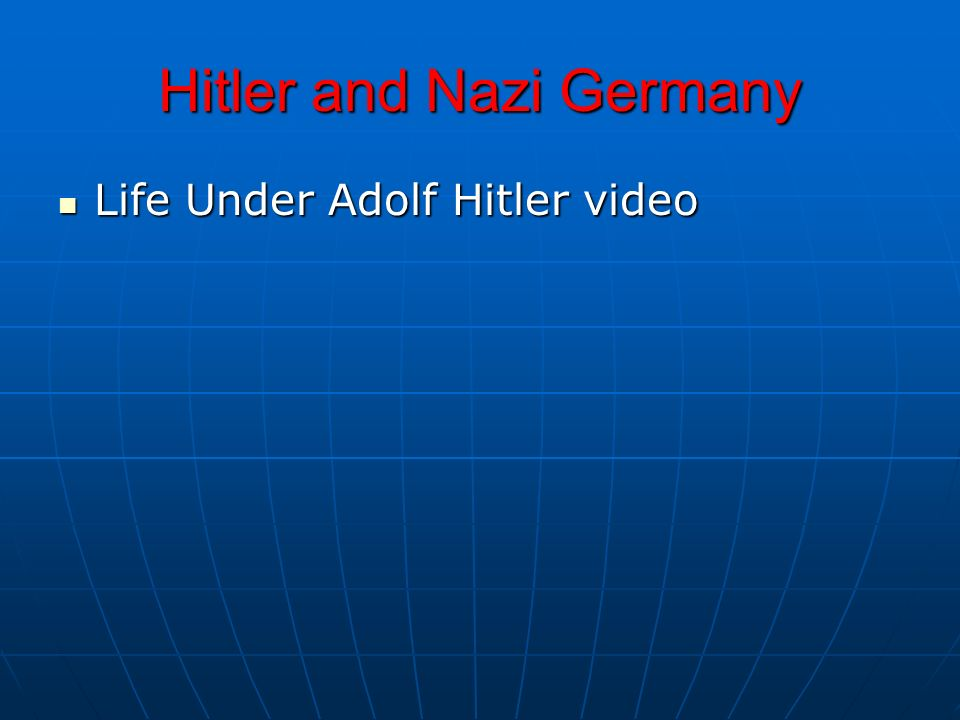 Hitler and Nazi Germany