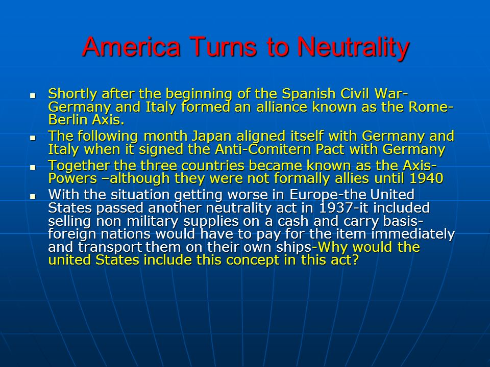 America Turns to Neutrality