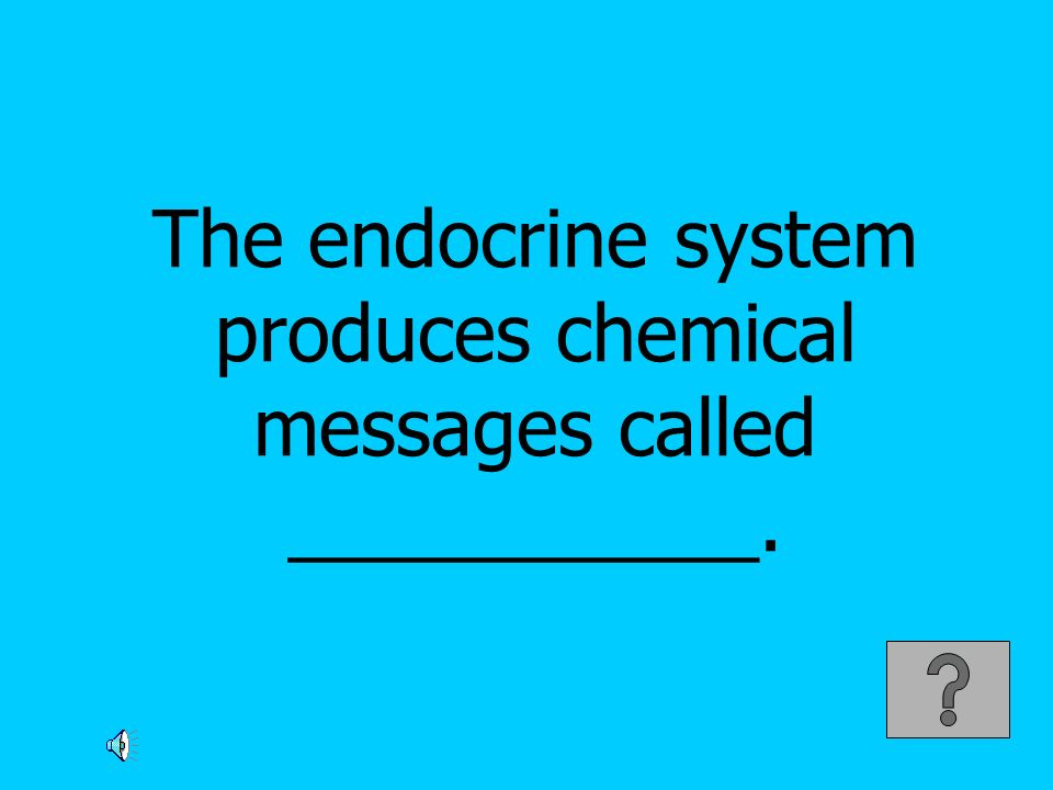 The endocrine system produces chemical messages called ___________.