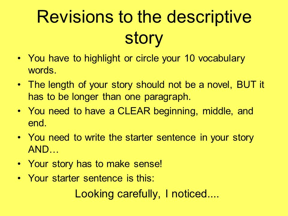 Revisions to the descriptive story