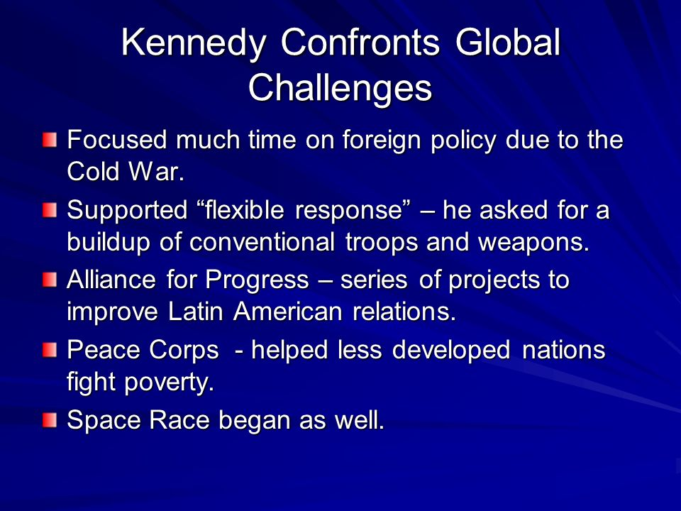 Kennedy Confronts Global Challenges