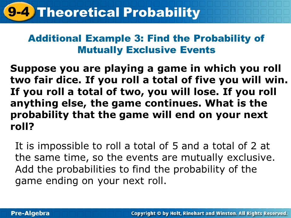 Additional Example 3: Find the Probability of Mutually Exclusive Events