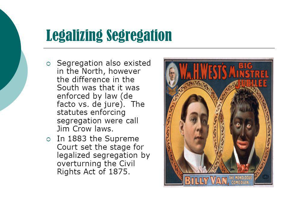 Legalizing Segregation