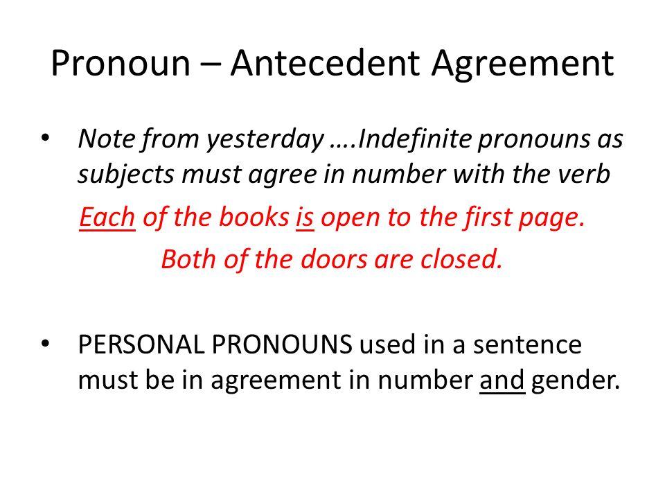Pronoun – Antecedent Agreement