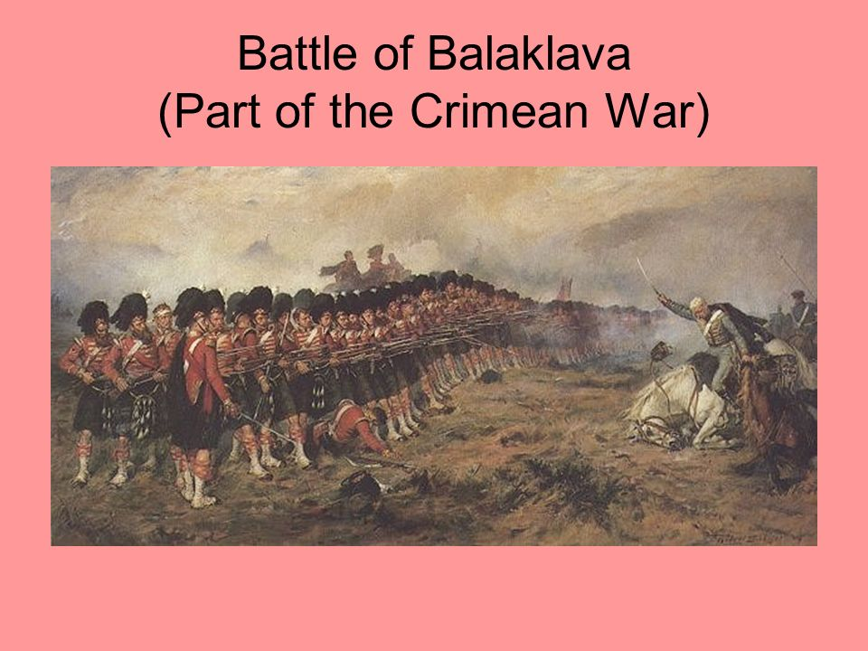 Battle of Balaklava (Part of the Crimean War)