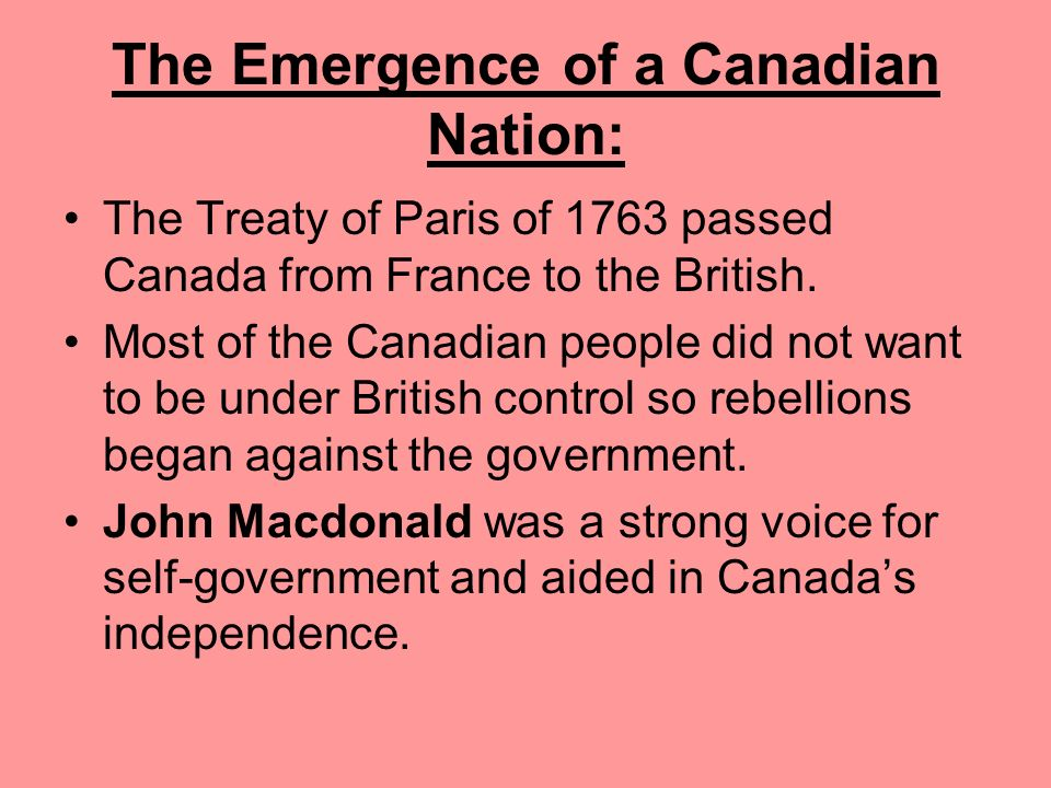 The Emergence of a Canadian Nation: