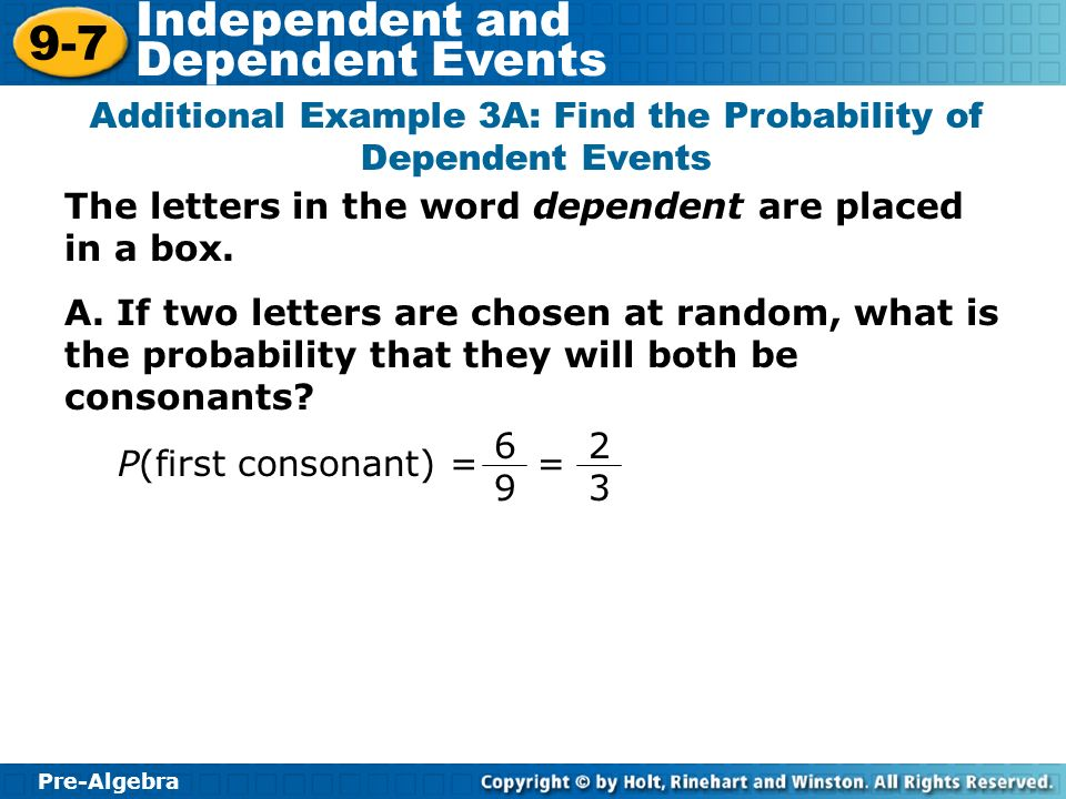 Additional Example 3A: Find the Probability of Dependent Events